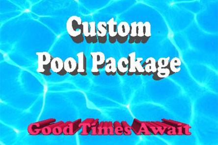 Custom Pool Package
